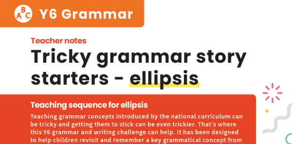 Preview image of Tricky Grammar Story Starters, Y6: Ellipsis