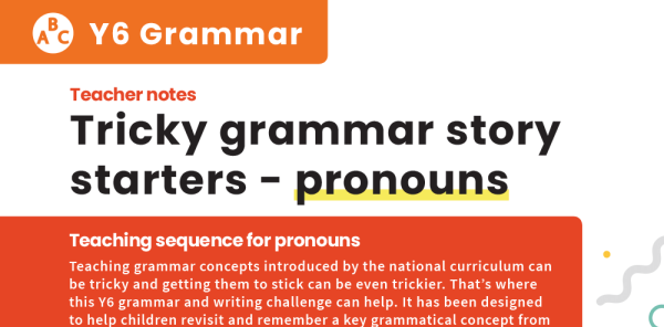Preview image of Tricky Grammar Story Starters, Y6: Pronouns